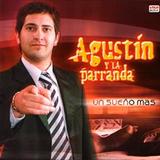 Agustín Y La Parranda