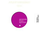 Excerpts From Ayu-Mi-X III 006