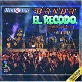 Historico Banda El Recodo En Vivo
