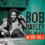 In Dub - Bob Marley & The Wailers