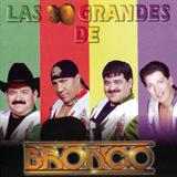 Las 30 Grandes De Bronco Vol. 1
