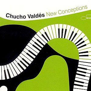 Chucho Valdés - New Conceptions