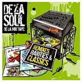 De La Mix Tape Remixes, Rarities and Classics