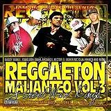 Reggaeton Malianteo Vol.3