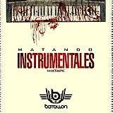 Matando instrumentales the mixtape