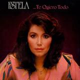 Estela... Te Quiero Todo