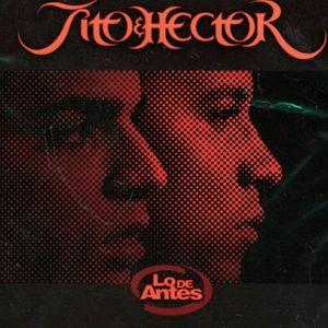 hector y tito letra: