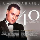 Juan Gabriel – 40 Aniversario