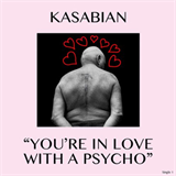 You're In Love With A Psycho