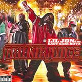Crunk Juice (Bonus Remix) Lil' Jon & The East Side Boyz