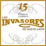 15 Clásicos Al Estilo De Los Invasores De Nuevo León