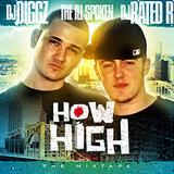 The Ill Spoken How High The Mixtape