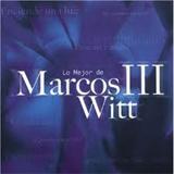 Lo Mejor De Marcos Witt III