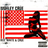 Red, White And Crüe, CD1