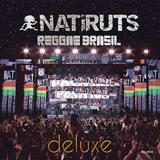 Natiruts Reggae Brasil (Ao Vivo) Deluxe