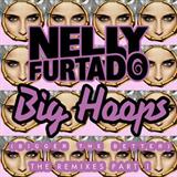 Big Hoops (Bigger The Better) [The Remixes, Pt. 1]