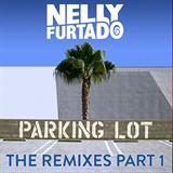 Parking Lot (The Remixes, Pt. 1)