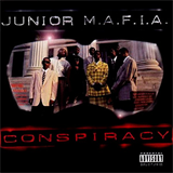 Conspiracy (con Junior M.A.F.I.A.)