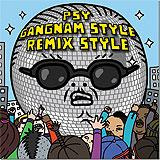 Gangnam Style Remix Style