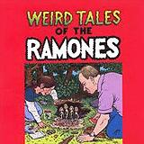 Weird Tales Of The Ramones (Compilation Album)