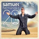 Samuel Hernandez - 20 Años Exitos