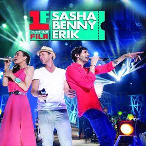 Primera Fila: Sasha Benny Erik