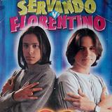 Servando y Florentino
