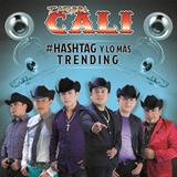 #Hashtag Y Lo Más Trending