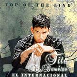 Top Of The Line: El Internacional