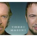 Tozzi Masini With Marco Masini
